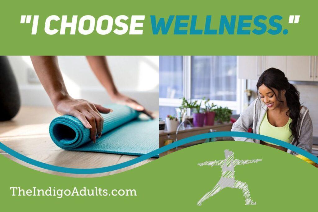 theindigoadults-wellness affirmation mantra